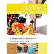 Complete Photo Guide to Clothing Construction by Haynes, Christine, 9781589237773