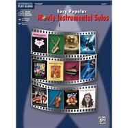 Easy Popular Movie Instrumental Solos: Trumpet, Level 1 by Galliford, Bill, 9780739047774