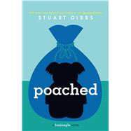 Poached by Gibbs, Stuart, 9781442467774