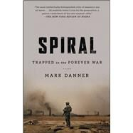 Spiral Trapped in the Forever War by Danner, Mark, 9781476747774