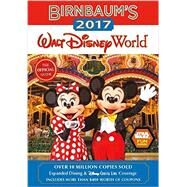 Birnbaum's 2017 Walt Disney World by Birnbaum Guides, 9781484737774
