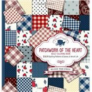 Patchwork of the Heart by Passio, 9781629987774