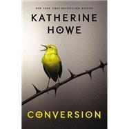 Conversion by Howe, Katherine, 9780399167775
