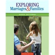 Exploring Marriages and Families by Seccombe, Karen T., 9780133807776
