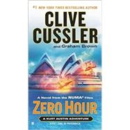 Zero Hour by Cussler, Clive; Brown, Graham, 9780425267776