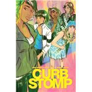 Curb Stomp by Ferrier, Ryan; Neogi, Devaki, 9781608867776