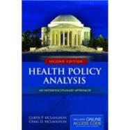 Health Policy Analysis: An Interdisciplinary Approach by McLaughlin, Curtis P., 9781284037777