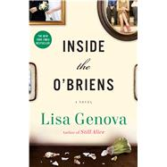 Inside the O'Briens A Novel by Genova, Lisa, 9781476717777