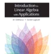 Introduction to Linear Algebra with Applications by Defranza, Jim; Gagliardi, Daniel, 9781478627777