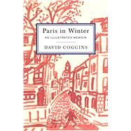 Paris in Winter by Coggins, David, 9781576877777