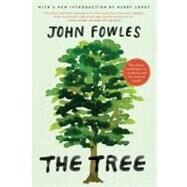 The Tree by Fowles, John, 9780061997778