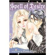 Spell of Desire, Vol. 3 by Ohmi, Tomu; MacFarlane, Ysabet Reinhardt (ADP); JN Productions; Yu, Amy; De Asis, Monalisa, 9781421567778