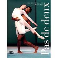Pas de Deux : The Royal Ballet in Pictures by Oberon Books, 9781840027778