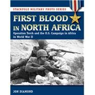 First Blood in North Africa by Diamond, Jon, 9780811717779