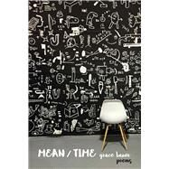 Mean/Time by Bauer, Grace, 9780826357779