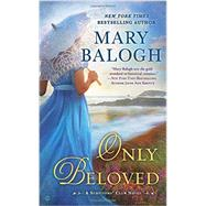 Only Beloved by Balogh, Mary, 9780451477781