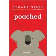 Poached by Gibbs, Stuart, 9781442467781