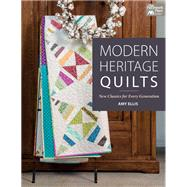 Modern Heritage Quilts by Ellis, Amy, 9781604687781