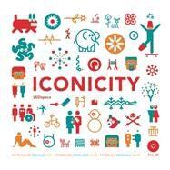 Iconicity by Diaz, Sonia; Martinez, Gabriel; Marcus, Aaron; Beltrán, Félix, 9788415967781