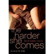 The Harder She Comes Butch Femme Erotica by King, D. L., 9781573447782
