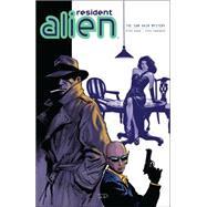 Resident Alien 3 by Hogan, Peter; Parkhouse, Steve, 9781616557782