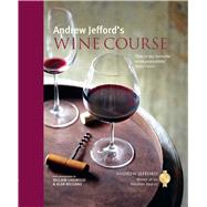 Andrew Jefford's Wine Course by Jefford, Andrew, 9781849757782