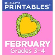 February Grades 3-4 Printable Packet by Unknown, 9781338047783
