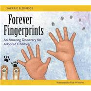 Forever Fingerprints by Eldridge, Sherrie; Williams, Rob, 9781849057783