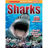 Scholastic Discover More Stickers: Sharks by Brown, Laaren, 9780545667784