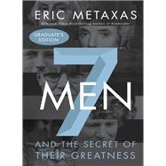 Seven Men by Metaxas, Eric, 9780718087784