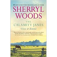 The Calamity Janes: Gina & Emma To Catch a Thief by Woods, Sherryl, 9780778317784