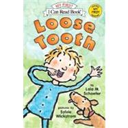 Loose Tooth by Schaefer, Lola M., 9780060527785