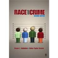 Race and Crime by Shaun L. Gabbidon, 9781412967785