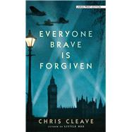 Everyone Brave Is Forgiven by Cleave, Chris, 9781432837785