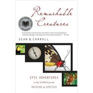 Remarkable Creatures by Carroll, Sean, 9780547247786