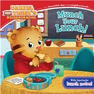 Munch Your Lunch! by Friedman, Becky; Fruchter, Jason, 9781534417786