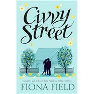 Civvy Street by Field, Fiona, 9781781857786