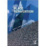 Place Reinvention: Northern Perspectives by Nyseth,Torill, 9781138267787