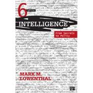 Intelligence: From Secrets to Policy by Lowenthal, Mark M., 9781483307787