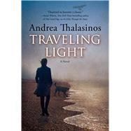 Traveling Light by Thalasinos, Andrea, 9780765337788