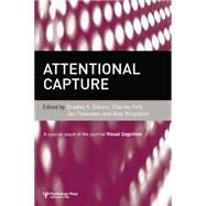 Attentional Capture: A Special Issue of Visual Cognition by Gibson,Bradley S., 9781138877788