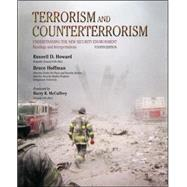 Terrorism and Counterterrorism: Understanding the New Security Environment, Readings and Interpretations by Howard, Russell; Hoffman, Bruce, 9780073527789