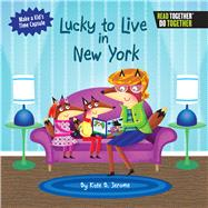 Lucky to Live in New York by Jerome, Kate B., 9780738527789