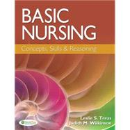 Basic Nursing: Concepts, Skills, & Reasoning by Treas, Leslie S., 9780803627789