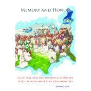 Memory and Honor by Kim, Simon C.; Elizondo, Virgilio; Phan, Peter C., 9780814687789