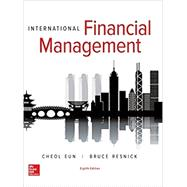 International Financial Management by Eun, Cheol; Resnick, Bruce, 9781259717789