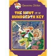The Hunt for the 100th Key (Geronimo Stilton Special Edition) by Stilton, Geronimo, 9781338087789