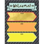 Aim High Welcome Chart by Carson-Dellosa Publishing Company, Inc., 9781483837789