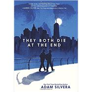 They Both Die at the End by Silvera, Adam, 9780062457790