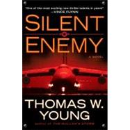 Silent Enemy by Young, Thomas W., 9780399157790